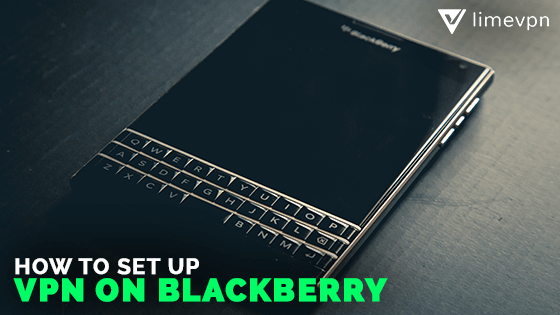 setting up VPN on black berry